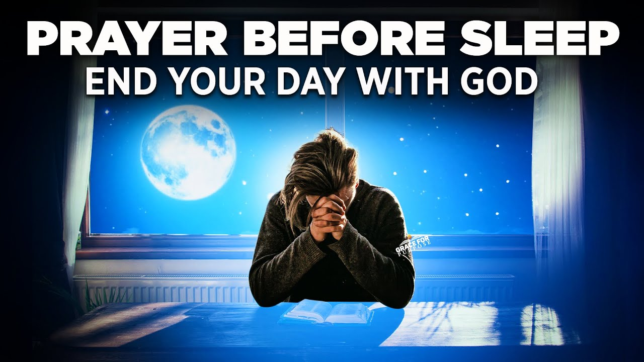 A Goodnight Prayer Before You Sleep | God Will Forever Be With You!