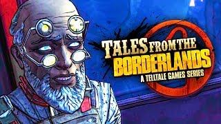 WHO IS THIS OLD GUY? (Tales from the Borderlands #5)