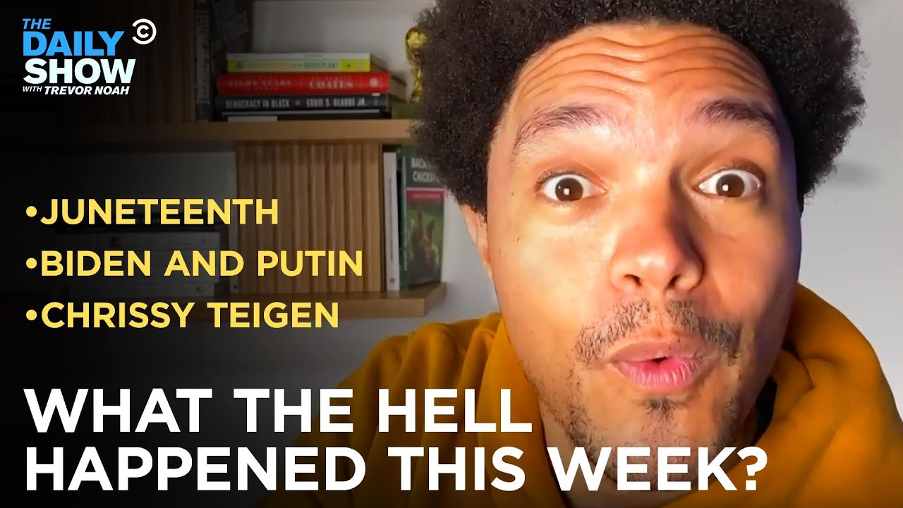 What the Hell Happened This Week? - Week of 6/14/2021 | The Daily Show