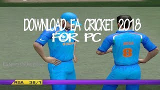 How To Download EA Cricket 2018 For PC