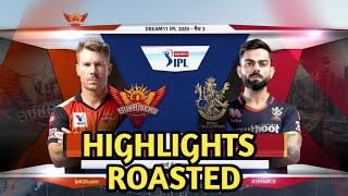 SRH vs RCB 2020 HIGHLIGHTS ROAST | RCB vs SRH 2020 HIGHLIGHTS | SRH vs RCB FUNNY ROAST VIDEO #ipl