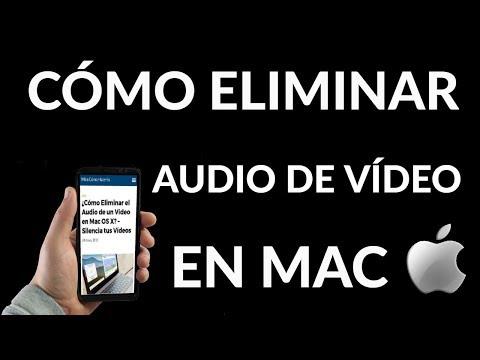 ¿Cómo Eliminar el Audio de un Vídeo en Mac OS X? – Silencia tus Vídeos