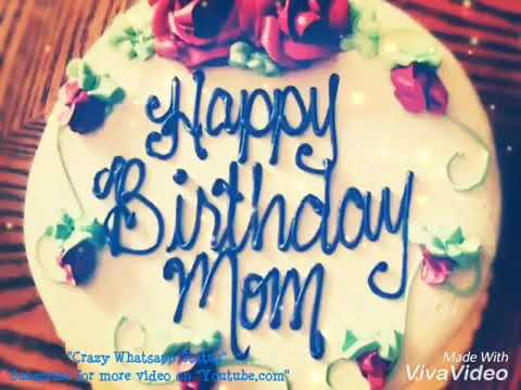 Mom Birthday Song WhatsApp Status Female