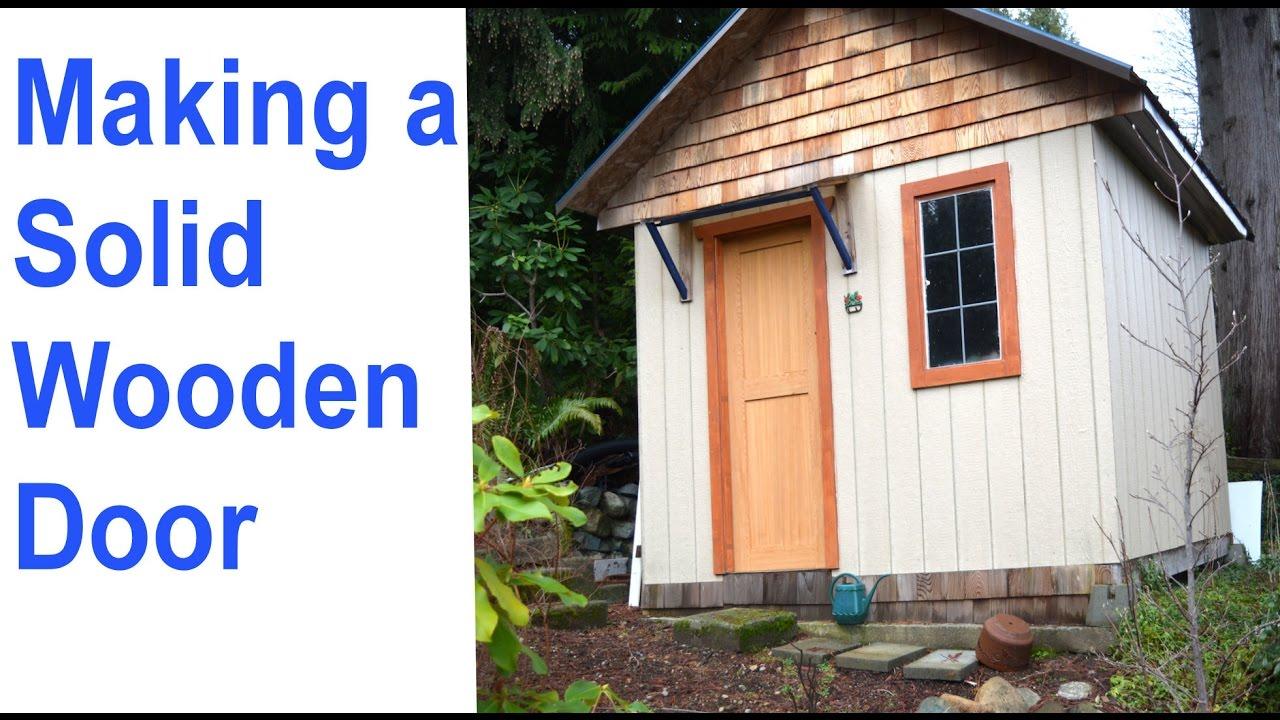 How to Make A Wood Door / Building Wood Doors  sc 1 st  YouTube & How to Make A Wood Door / Building Wood Doors - YouTube