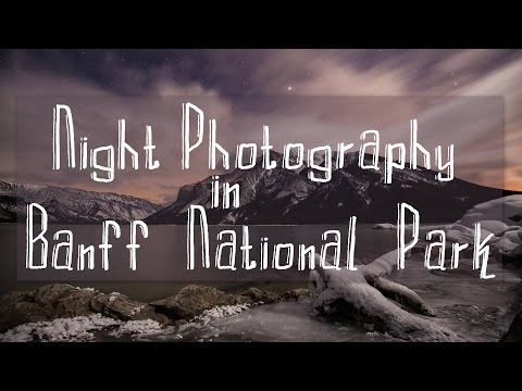 Shooting Night Photography in Banff National Park