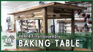 MAKE BAKING TABLE(PART4.Final …