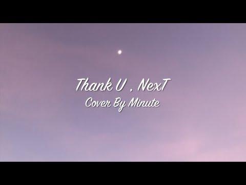 Ariana Grande - Thank U, Next Cover by Minute