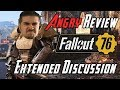 Fallout 76 Angry Rant! - Extended Review Discussion
