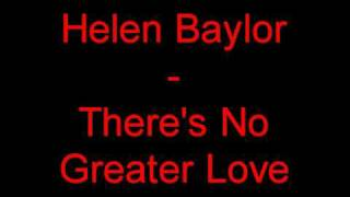 Watch Helen Baylor Theres No Greater Love video