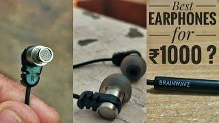 Best Earphone's You can get For 1000 ? : Brainwavz Omega