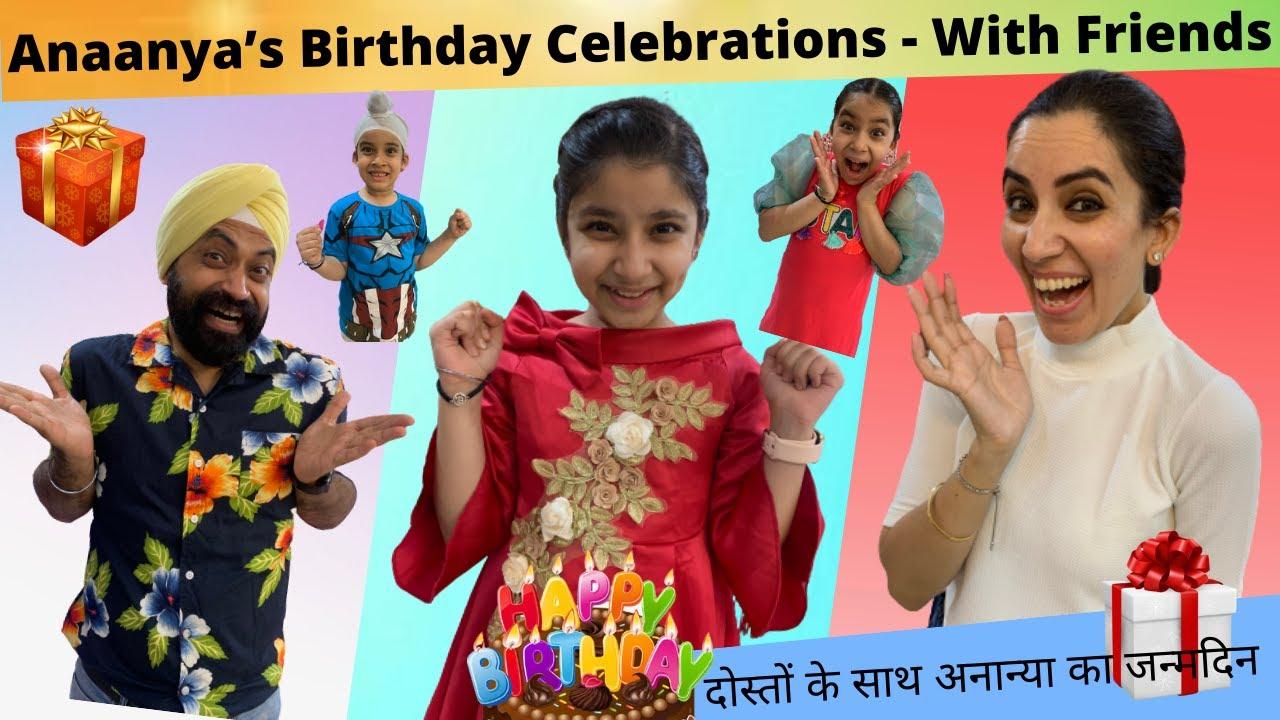 Anaanya's Birthday Celebrations - With Friends   RS 1313 VLOGS   Ramneek Singh 1313