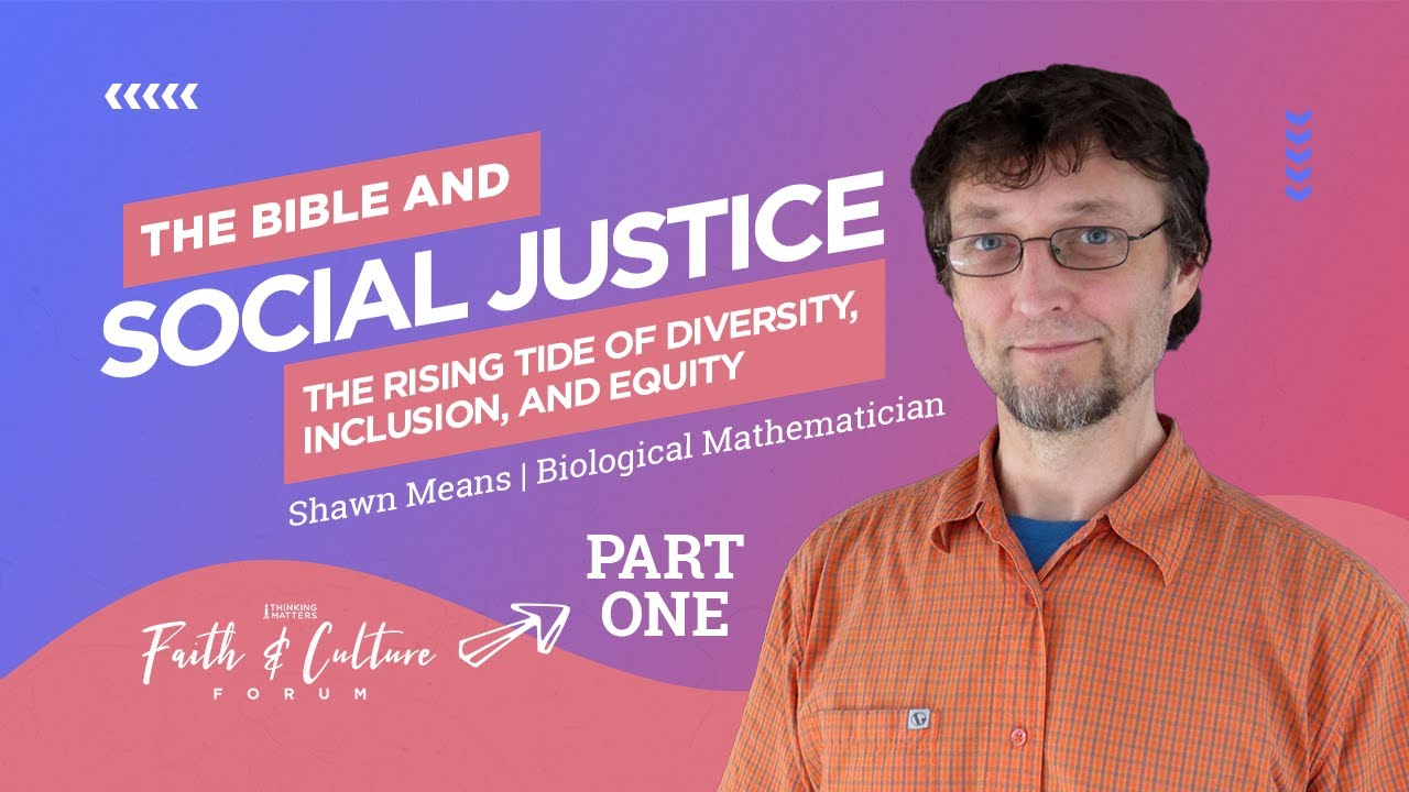 Download The Bible & Social Justice: Pt 1 The Rising Tide of Diversity, Inclusion, and Equity | Shawn Means
