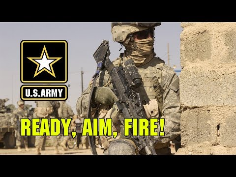 U.S. Army | Ready, Aim, Fire!