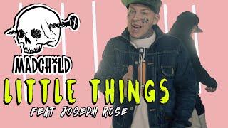 Смотреть клип Madchild - Little Things Feat Joseph Rose