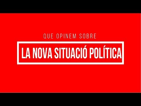 LA NOVA SITUACÍO POLÍTICA