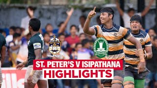 Match Highlights - St. Peter's College v Isipathana College 2019