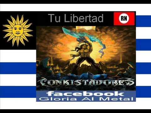Conquistadores  Tu Libertad  Uruguay