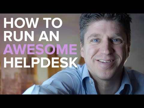 HOW TO RUN A GREAT HELPDESK