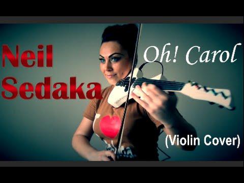 Neil Sedaka - Oh! Carol (Violin Cover Cristina Kiseleff)