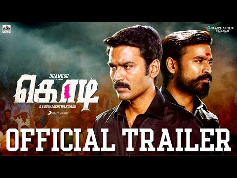 Kodi - Official Tamil Trailer | Dhanush,...