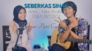 Download Nike ardila - Seberkas Sinar (Cover By ANGGUN PUTRI)