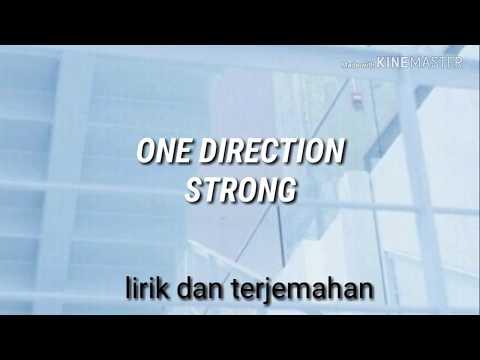 STRONG - ONE DIRECTION Dan Terjemahannya