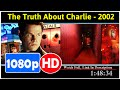 The Truth About Charlie (2002) *Full* MoVie*#*