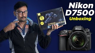 Nikon D7500 Unboxing Hands-on Review | Best DSLR Under 70K