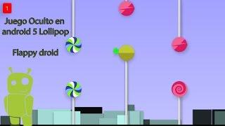 Juego oculto - truco en android 5 Lollipop - flappy droid