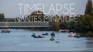 TIMELAPSE - Nantes Miniature