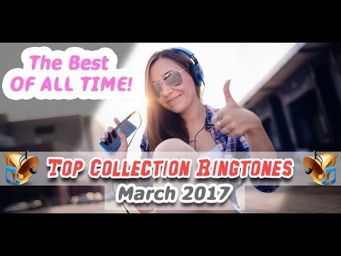 The Best Ringtones in March 2017