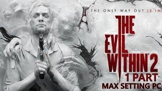 The Evil Within 2 - ตอนเดียวจบ !