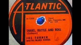 JOE TURNER   Shake, Rattle and Roll   1954