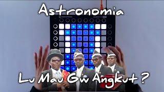 Download lagu Astronomia Lu mau Di angkut ? // Launchpad gabut