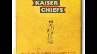 Kaiser Chiefs - Cannons