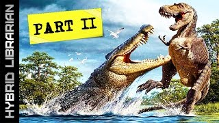 Repeat youtube video World's 10 Biggest Animals of all Time - PART 2