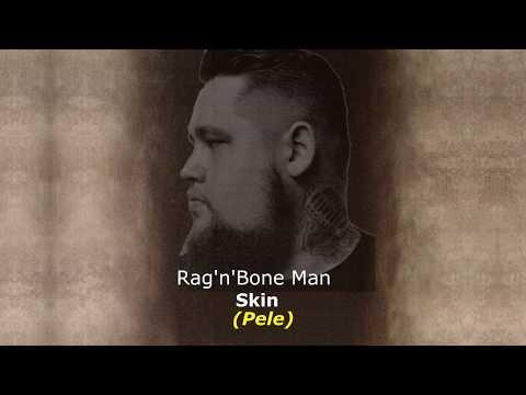 ▄▀  Skin - Rag'n'Bone Man [Legendado / Tradução] ▀▄