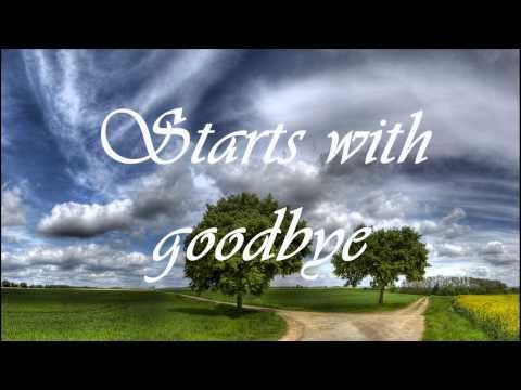 Carrie Underwood - Starts with goodbye (with lyrics) HD