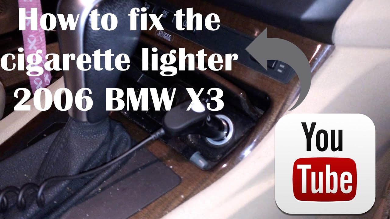 How To Fix The Cigarette Lighter 2006 Bmw X3 Youtube 2010 Fuse Box