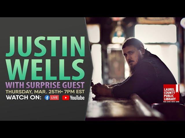 Justin Wells: Online Concert