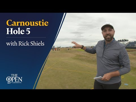 Carnoustie Hole 5 with Rick Shiels