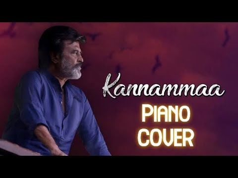 Kannama Piano cover   Kaala   Rajnikanth   Santhosh Narayanan