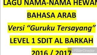 """Lagu Nama-Nama Hewan Bahasa Arab Versi """"Guruku Tersayang"""""""