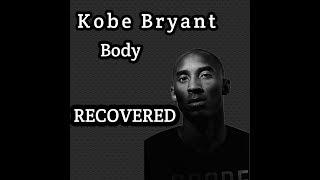 Kobe Bryant body recovered UPDATE