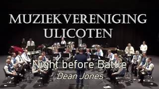 Muziekvereniging Ulicoten - Night Before Battle