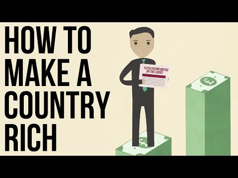 How to Make a Country Rich
