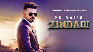 zindagi-ps-rai-new-punjabi-songs-2019-latest-punjabi-songs-2019