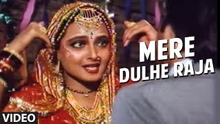 Mere Dulhe Raja Full Song | Biwi Ho To Aisi