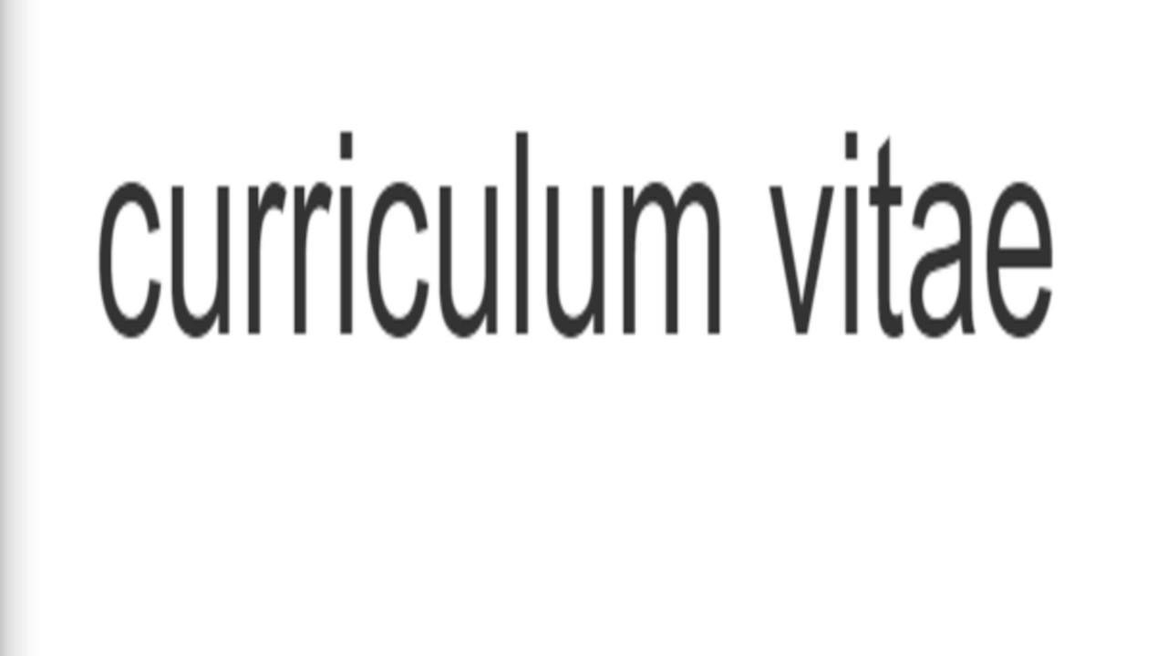 How To Pronounce Curriculum Vitae Youtube