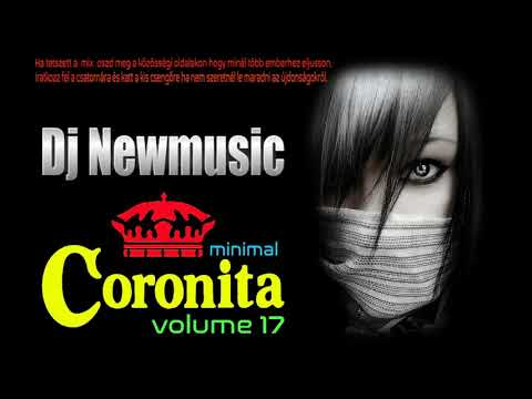 Dj Newmusic - Minimal CORONITA 17 | 2019 | Best Of Minimal, House, Club & Coronita Music